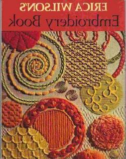 Erica Wilson's Embroidery Book by Wilson, Erica Book The Fas