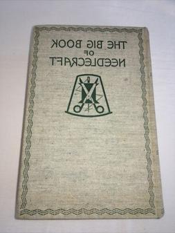 The big book of needlecraft / Vintage Book