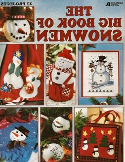 The Big Book of Snowmen Booklet - Leisure Arts -27 Projects